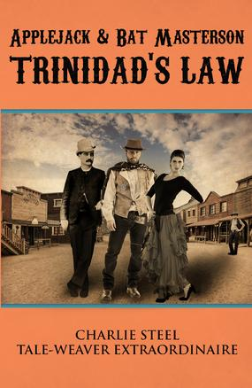 Applejack & Bat Masterson: Trinidad's Law